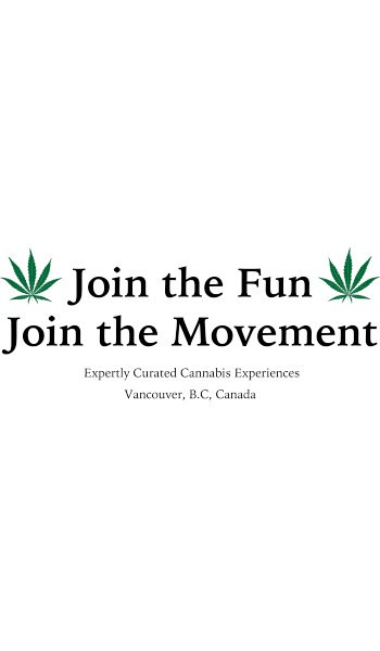 Join The Fun - The Movement Cannabis Tours - Vancouver, BC